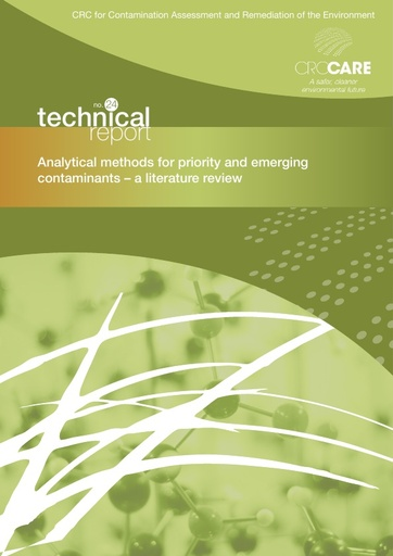 CRC CARE Technical Report 24: Analytical methods for priority and emerging contaminants - a literature review