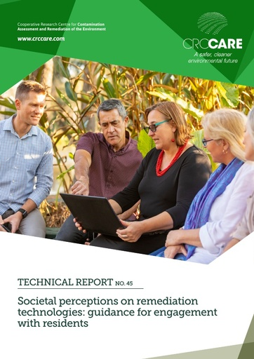 CRC CARE Technical Report 45: Societal perceptions on remediation technologies: guidance for engagement with residents