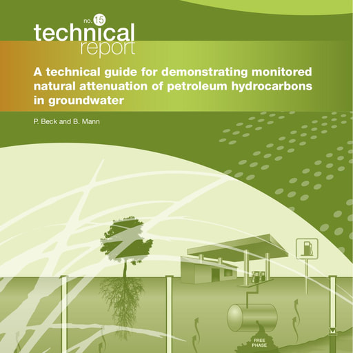 CRC CARE Technical Report 15: A technical guide for demonstrating monitored natural attenuation of petroleum hydrocarbons in groundwater