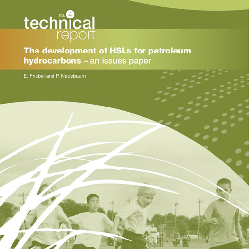 CRC CARE Technical Report 04: The development of HSLs for petroleum hydrocarbons - an issues paper