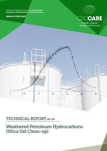 CRC CARE Technical Report 40: Weathered Petroleum Hydrocarbons (Silica Gel Clean-up)