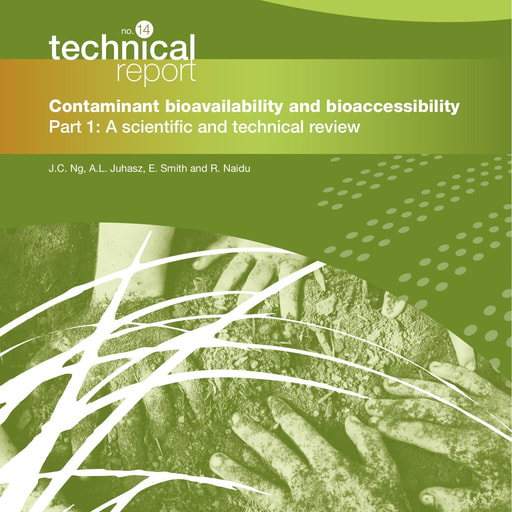 CRC CARE Technical Report 14: Contaminant bioavailability and bioaccessibility, part 1: A scientific and technical review